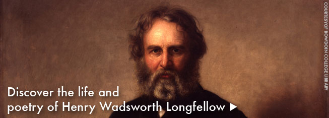 Discover the life and poetry of Henry Wadsworth Longfellow