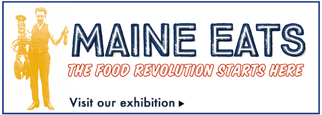 Maine Eats: The Food Revolution Starts Here