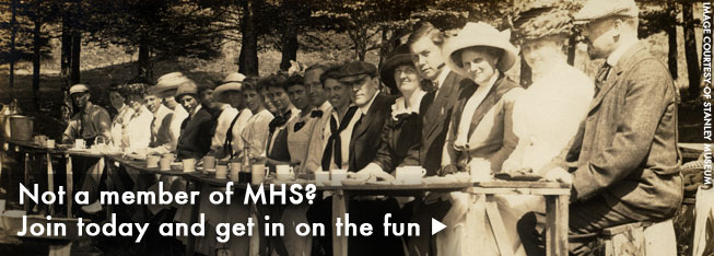Not a member of MHS? Join today and get in on the fun!