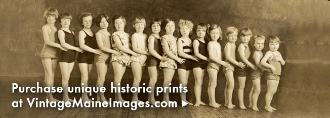 Purchase unique historical prints at www.vintagemaineimages.com