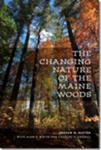 Book Event: <i>The Changing Nature of the Maine Woods</i>