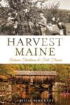 Harvest Maine: Autumn Traditions and Fall Flavors