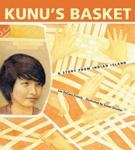 Children's Hour, a Story & Craft Activity for Kids: Kunu's Basket: A Story from Indian Island