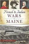 Book Event: French and Indian Wars in Maine