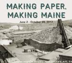 First Friday Art Walk: <i>Making Paper, Making Maine</i> & First Friday Fiction