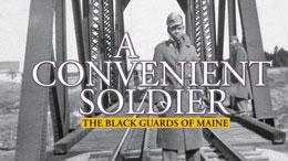 <em>A Convenient Soldier: The Black Guards of Maine</em> - A Talk with Asata Radcliffe