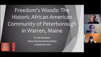 Freedom's Woods: The African American Community of Peterborough in Warren, Maine - a talk with Dr. Kate McMahon