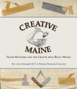 New Exhibition at Maine Historical Society Explores Maine's Creative Economy Through Historic Trade Banners