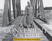A Convenient Soldier: The Black Guards of Maine